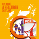 Creating a Healthier Scotland: What Matters to You – March 2016 -